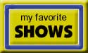 My Favorite TV Shows!